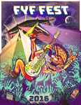 FYF Poster by Robo-Tacoz