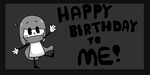 Happy birthday to me by SkyMeowCute