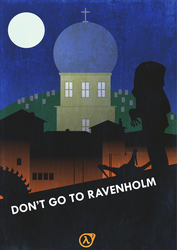 Don't go to Ravenholm by Anzhyra