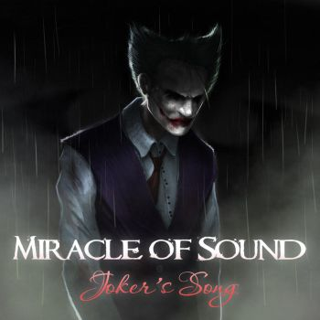 Joker's Song by Hieronymus7Z