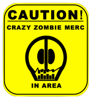 Zombie Merc with the Sign by TheSciFiArtisan