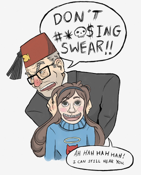 Don't ----ing Swear!! by SmudgeThistle