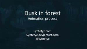 Dusk in the forest - Animation process by Syntetyc