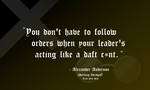 Alexander Anderson's Advice On Following Orders by TheArtFrog