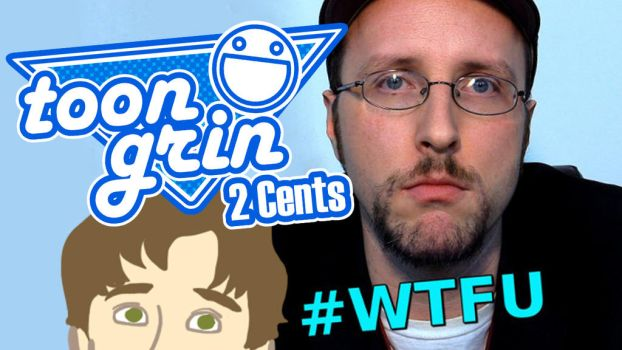 ToonGrin 2 Cents on #WTFU Title Card by Whyboy