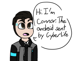Hi. I'm Connor. The andriod sent by CyberLife. by HyperNK03