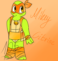 Mikey Citrine [Gem Mutants AU] by Foziz105