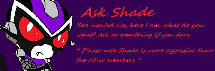 Ask Shade by JsWarrior