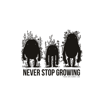 Never stop growing by Rowie-Ann