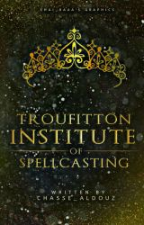 Troufitton Institute of Spellcasting by Shairaaa