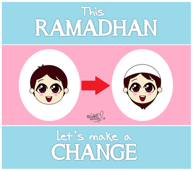 Ramadhan - Let's Make a Change! (Boy) by littleMuslimah