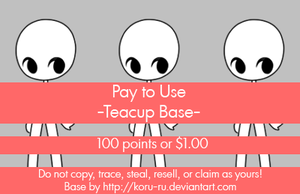 Pay To Use Base {Teacup} 100pt or $1 by Koru-ru