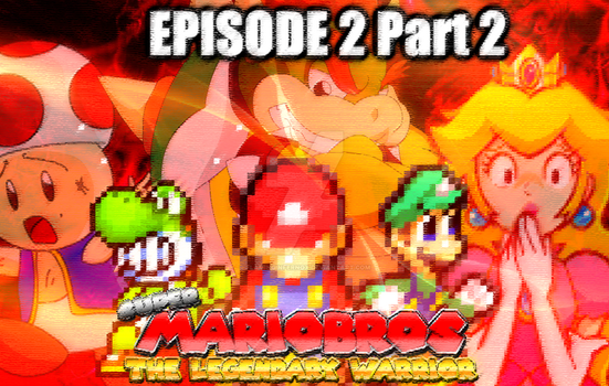 SMB: TLW Episode 2 Part 2 by FlamingInfernoX