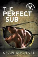The Perfect Sub by LCChase