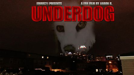 Underdog- Fan Film (Poster) by Equus-21
