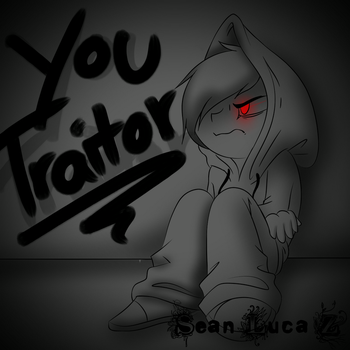 You Traitor... by Vaynoo