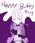 Happy Birthday Mitsy!! by Ally-Nad