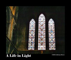 A Life in Light by Loxly