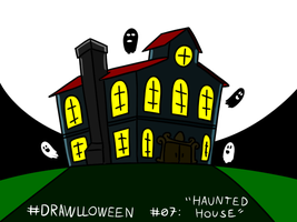 Drawlloween 07 - Haunted House by megawackymax