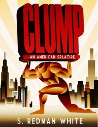 CLUMP an American Splatire by rodolforever