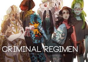 Criminal Regimen Squad by BugNark