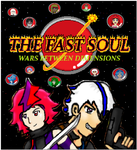 The Fast Soul: Wars Between Dimensions Fan Poster by KambalPinoy