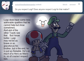 Ask Toad - Respect Luigi? by pocket-arsenal