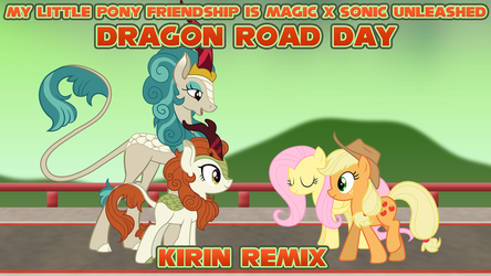 Dragon Road Day (Kirin Remix) by DashieMLPFiM