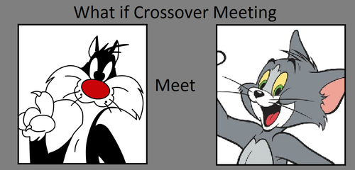What if Sylvester met Tom? by FlainYesFourzeNo
