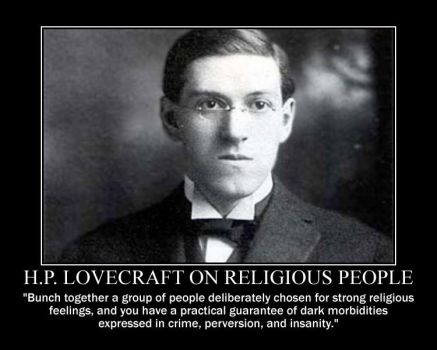 H.P. Lovecraft on Religious people by fiskefyren