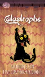 Catastrophe! Hard enamel pins by kiki-doodle