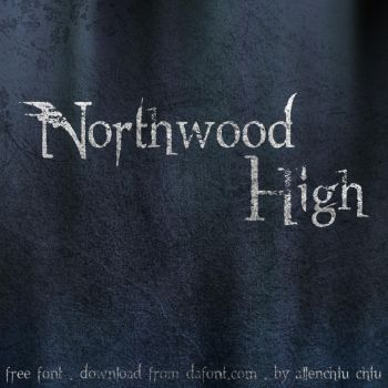 Northwood High Font by asianpride7625