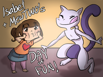 Isabel and MewTWO's Day of Fun (cover) by MeowMix72