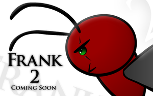 Frank the Ant 2 ::Poster:: by RUdigitized