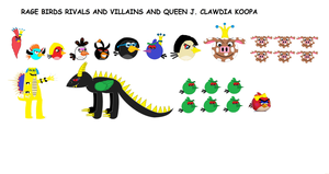 Rage Birds Villains, Rivals, and Queen J. Clawdia by Mario1998