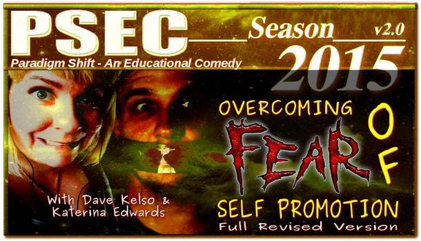 PSEC 2015 Overcoming Fear of Self Promotion (FRV) by paradigm-shifting