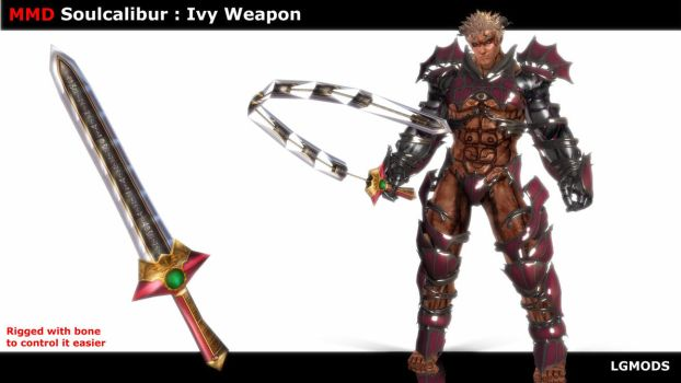 [MMD DL] SOULCALIBUR : Ivy Weapon (Download) by LGMODS