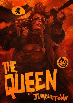 The Queen of Junkertown by MonoriRogue