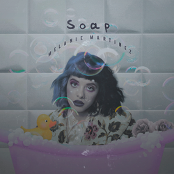 Melanie Martinez - Soap (Cover) by TheFireInMyEyes