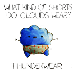 What Kind of Shorts Do Clouds Wear? by arseniic