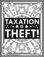 Taxation is Theft Color Page by LewisLiberman
