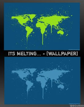 Its melting... - WALLPAPER by thegenome