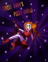 Circus Baby's Pizza World by oOXperyaOo
