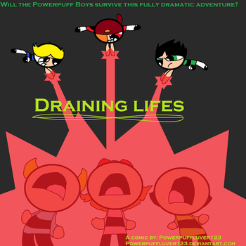 Draining Lives Cover by PowerpuffLuver123