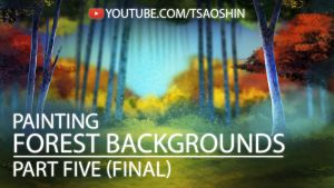 How to Digitally Paint a Forest Background FINAL by TsaoShin