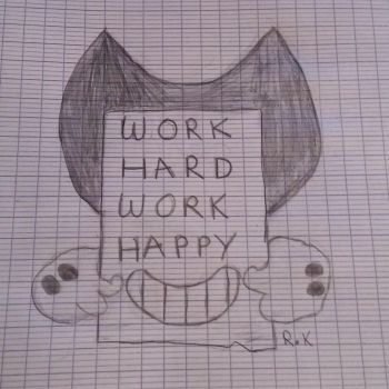 Work Hard Work Happy by Merissa-Haruko