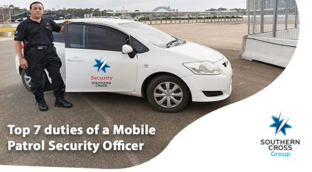 Mobile Patrol Security Officer Duties by southerncrossgroup