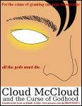 Cloud McCloud and the Curse of Godhood by Ankh-Infinitus