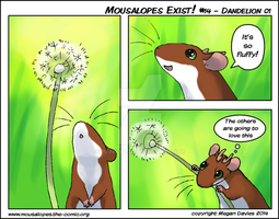 Mousalopes Exist #14 - Dandelion 01 by Pannya