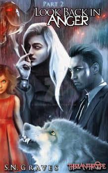 Look Back in Anger (Book 2 Cover) by nickgraves